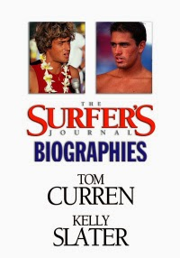 The Surfers Journal Biographies - Tom Curren & Kelly Slater