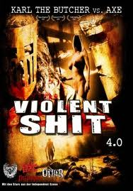 Ver Violent Shit 4: Karl the Butcher vs Axe (2010) Online