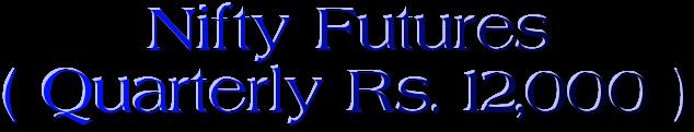 Nifty Tips, Nifty Futures Tips, Bank Nifty Futures Tips