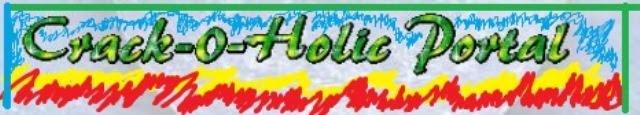 **** Crack -O- Holic Portal ****