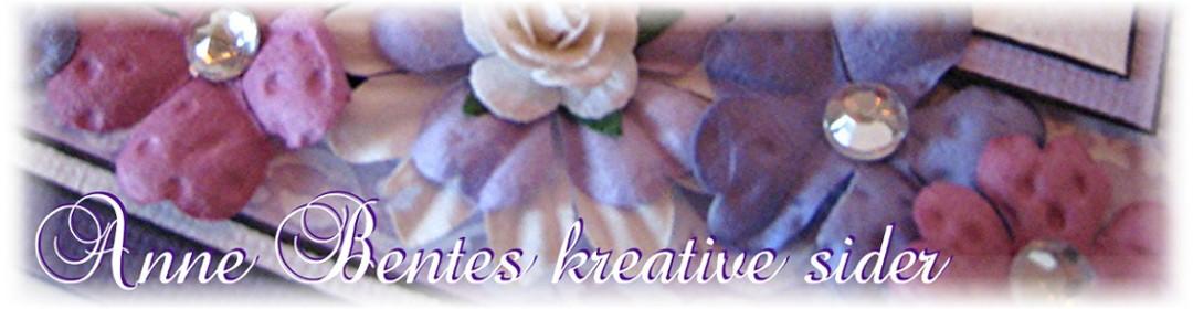 Anne Bentes kreative sider