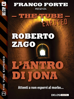 The Tube Exposed #2 - L'antro di Jona (Roberto Zago)