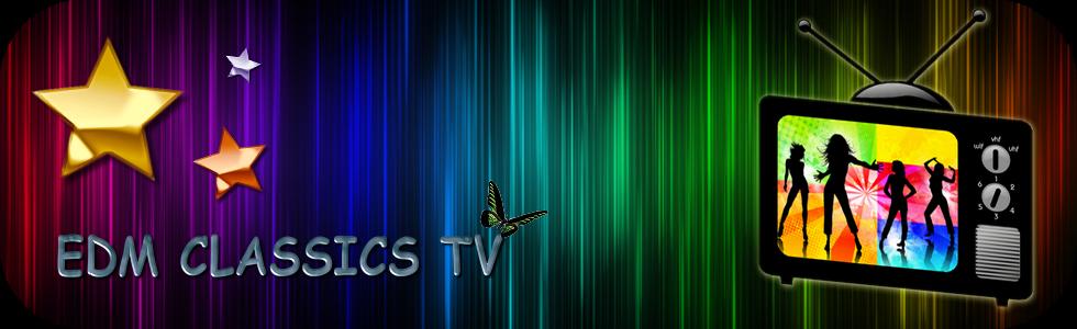 EDM CLASSICS TV