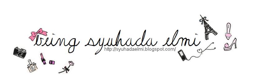 Being Syuhada Elmi.