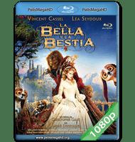 LA BELLA Y LA BESTIA (2014) FULL 1080P HD MKV ESPAÑOL LATINO