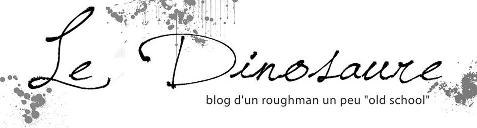 les 2 dinosaures, blog d'un roughman