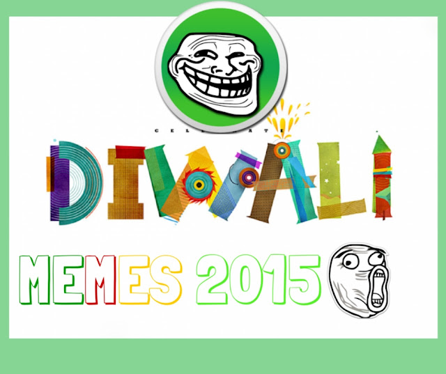 happy diwali 2015, memes jokes