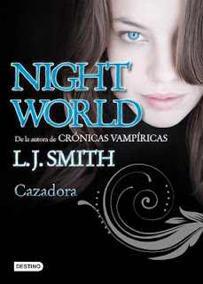 Cazadora (Night World; 3), L. J. Smith