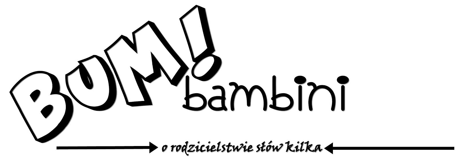 BumBambini / o rodzicielstwie słów kilka