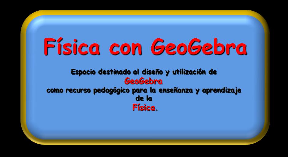 Física con GeoGebra
