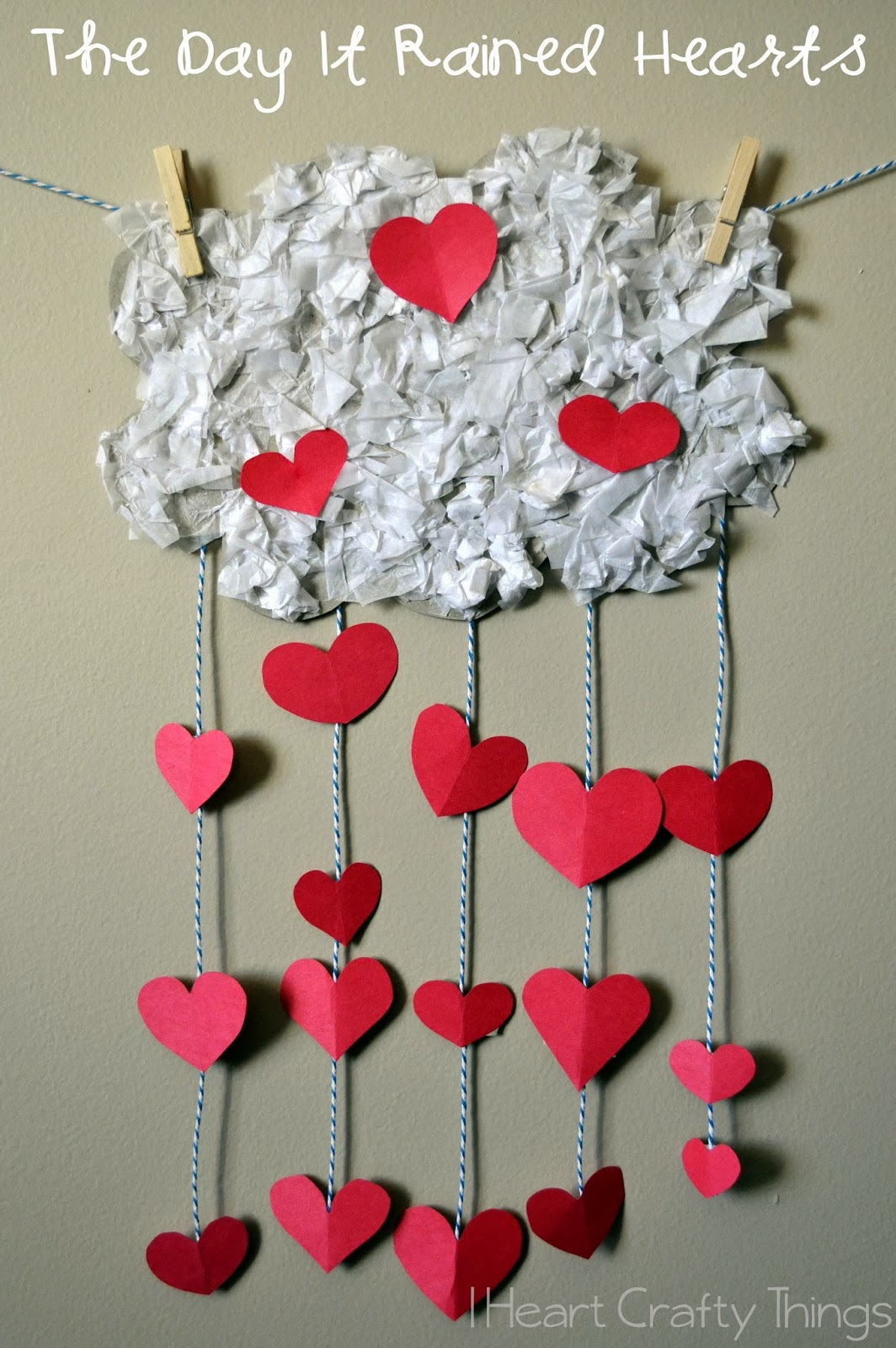 The day it rained hearts valentines craft for kids i for Valentines day toddler crafts