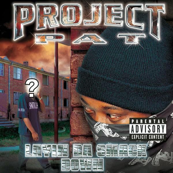Project Pat - Layin' da Smack Down Cover