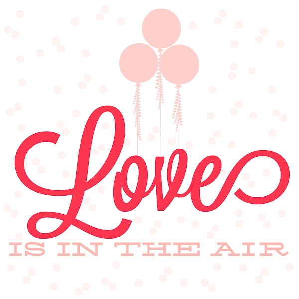 Love is in the Air Printable from Blissful Roots