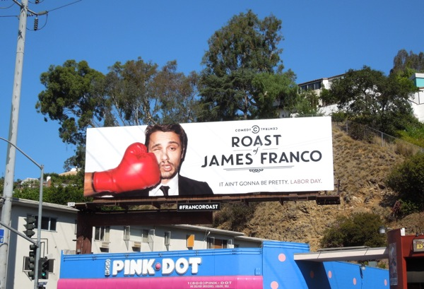 Comedy Central James Franco Roast billboard Day 4