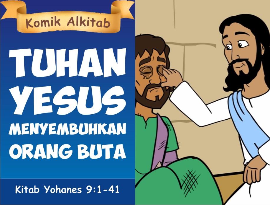 Tuhan Yesus Menyembuhkan Orang Buta