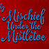 Pre-order Blitz - Mischief Under the Mistletoe