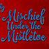 Pre-order Blitz - Mischief Under the Mistletoe