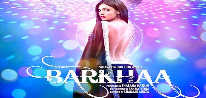 Barkhaa Full Indian Movie Download HD Free Bollywood film | Sara Loren | Shadaab Mirza
