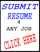 SUBMIT YOUR RESUME 4 ANY JOB