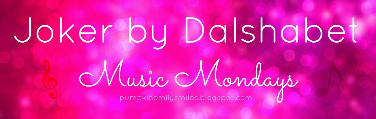 Joker by Dalshabet Music Mondays