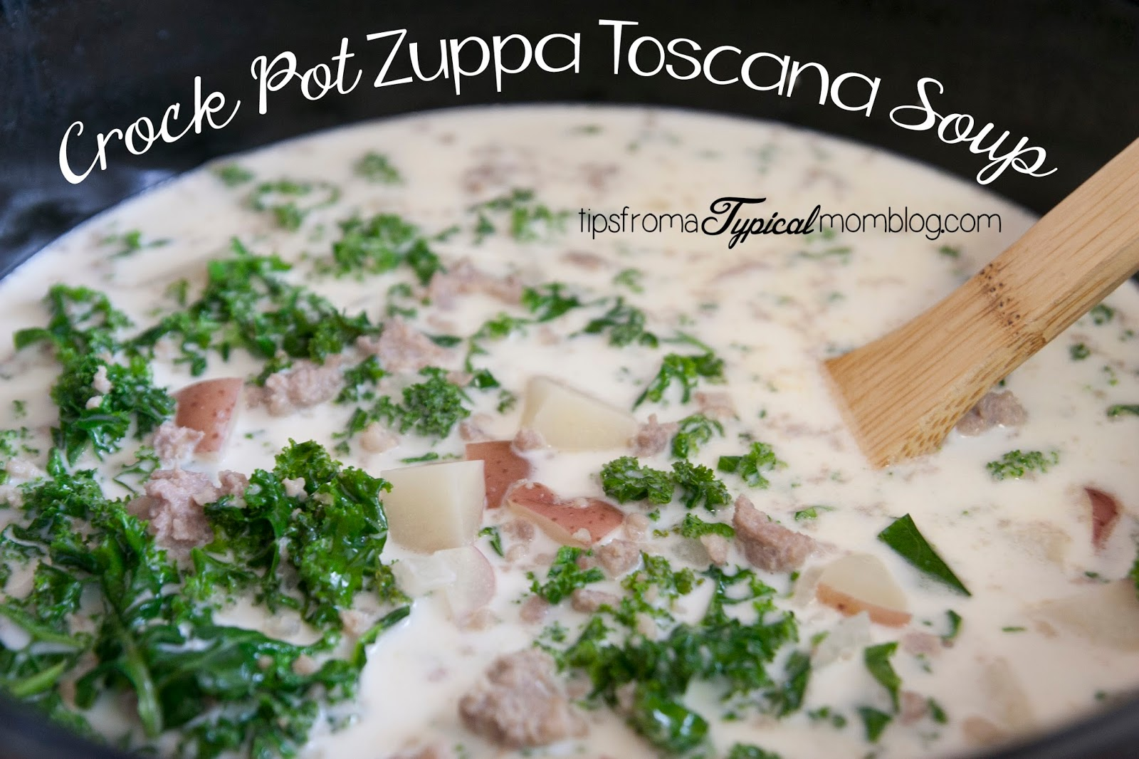 Crock Pot Zuppa Toscana Soup Copy Cat Tips From A