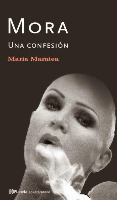 Mora. Una confesión (Planeta 2004)