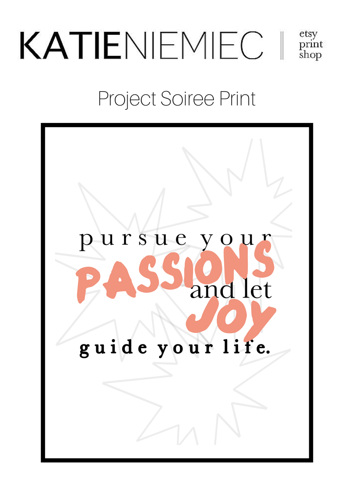 Katie Niemiec Etsy, Print, Project Soiree, Quote