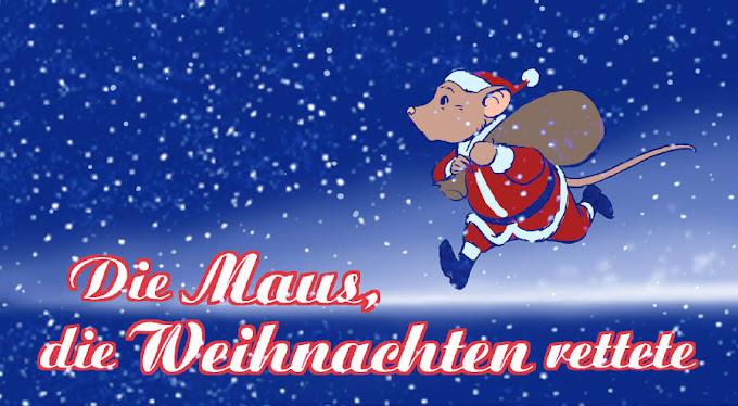 Die Maus, die Weihnachten rettete