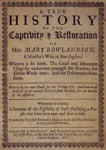 rowlandson and bradford 2 mary rowlandson, a narrative of the captivity, sufferings, and removes, of mrs   39 william bradford, history of plymouth plantation 1620-1647, volume 2,.