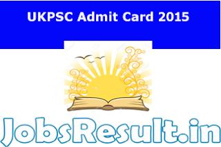 UKPSC Admit Card 2015