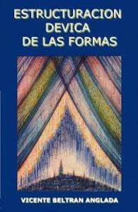 ESTRUCTURACIÓN DEVICA DE LAS FORMAS