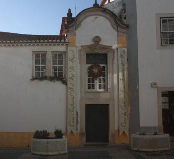 Casa Senhorial d ´El Rei D. Miguel