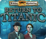 Hidden Mysteries 10: Return to Titanic [FINAL]