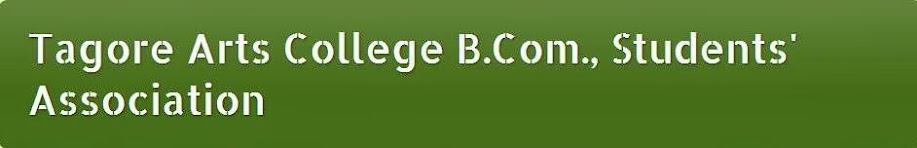 Tagore Arts College B.Com., Students' Association