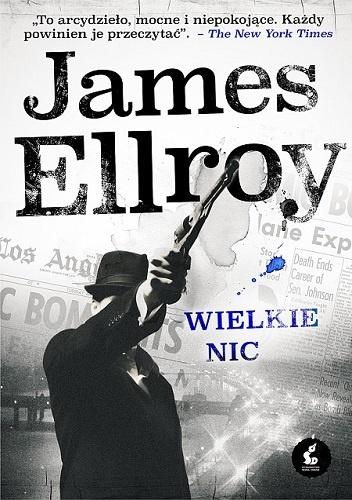 James Ellroy - Wielkie nic