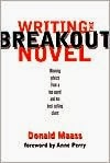 http://www.amazon.com/Writing-Breakout-Novel-Donald-Maass/dp/158297182X/ref=sr_1_1?ie=UTF8&qid=1393868752&sr=8-1&keywords=writing+the+breakout+novel+maass