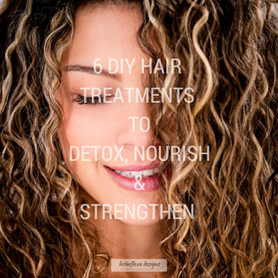 6 DIY Hair Treatments to Detox, Nourish and Strengthen - The Daily Fashion and Beauty News