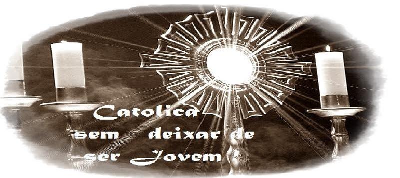 Católica sem Deixar de ser Jovem