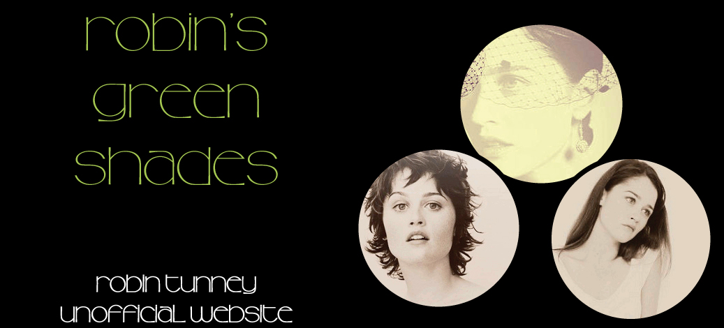 Robin&#39;s Green Shades- Robin Tunney Unofficial website