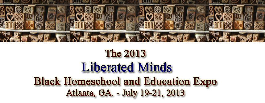 Liberated Minds Black Homeschool & Education Expo