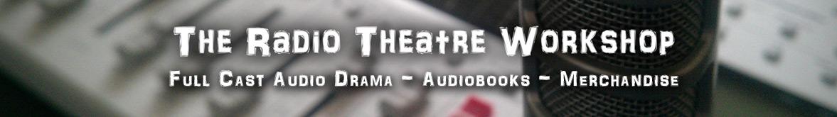 The Radio Theatre Workshop