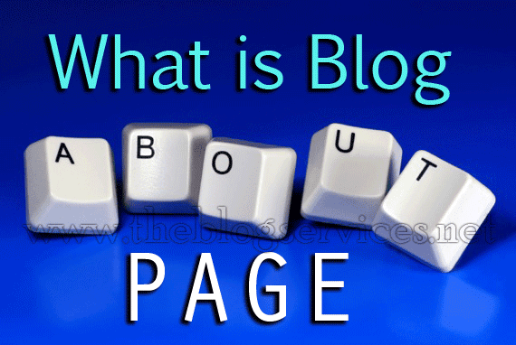 What is Blog About Page and Its Importance?