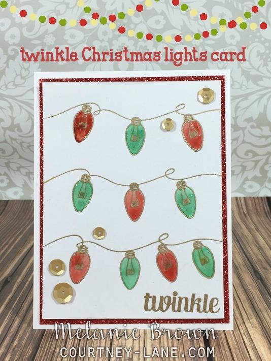 courtney lane designs twinkle christmas lights card. Black Bedroom Furniture Sets. Home Design Ideas