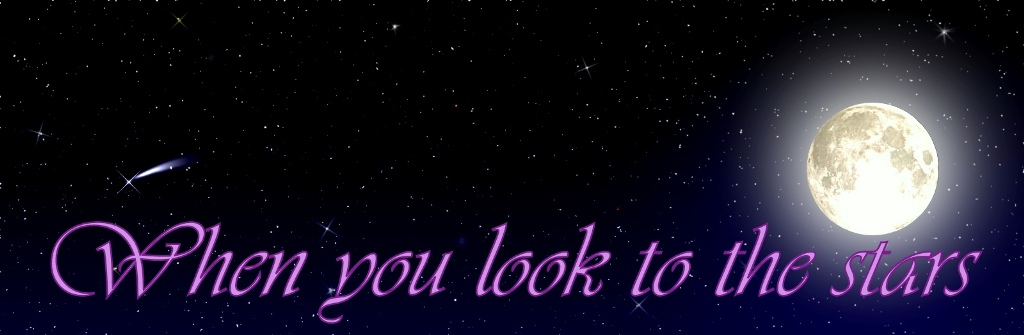 When you look to the stars