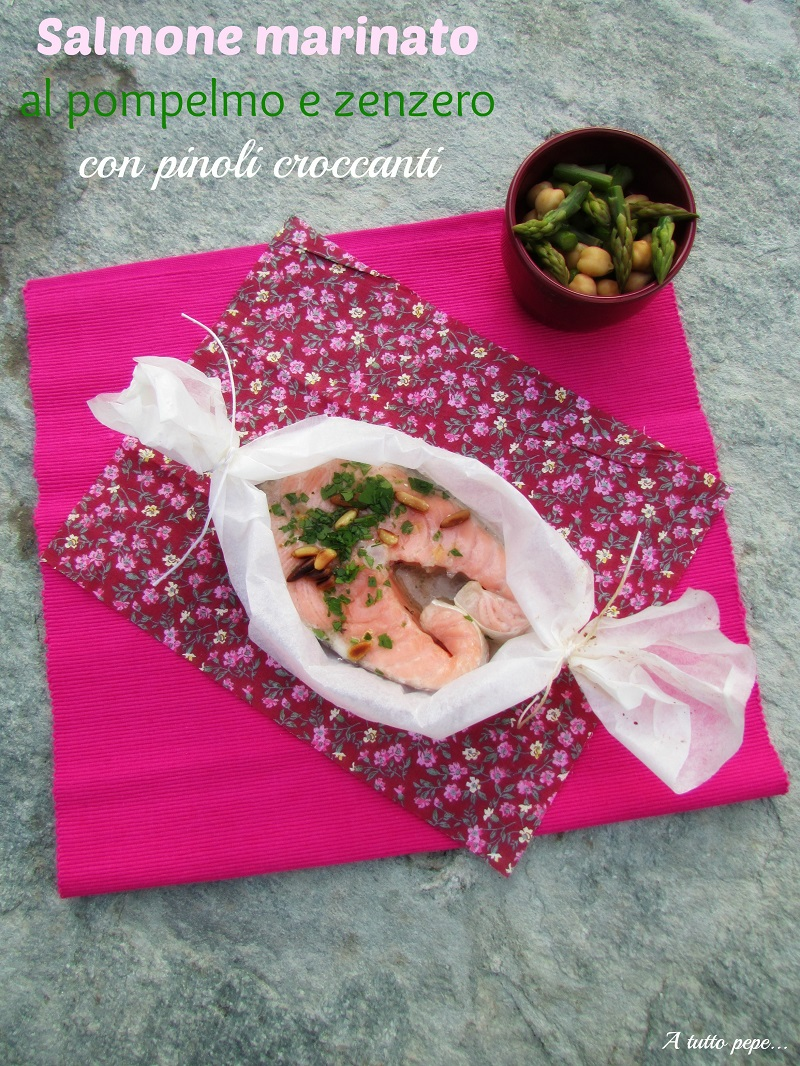 salmone marinato al pompelmo e zenzero con pinoli croccanti... per una cena light!