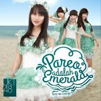 JKT48 - Pareo Adalah Emerald / Pareo Wa Emerald  (Album 2015)