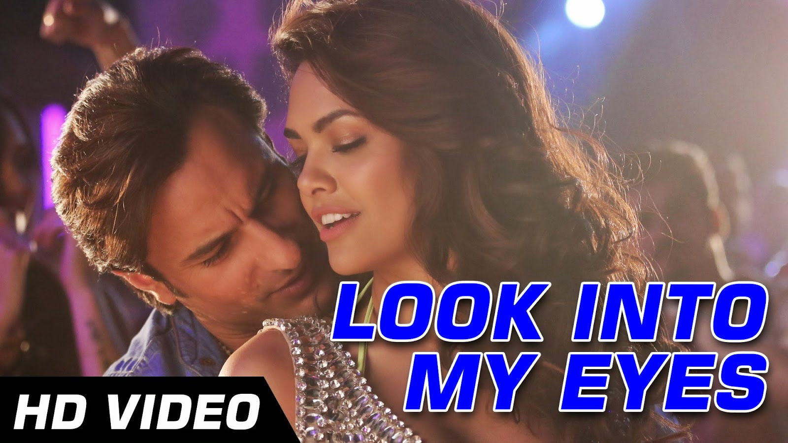 Look Into My Eyes - Humshakals (2014) Full Music Video Song Free Download And Watch Online at worldfree4u.com