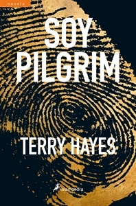 Ranking Mensual. Número 8: Soy Pilgrim, de Terry Hayes.