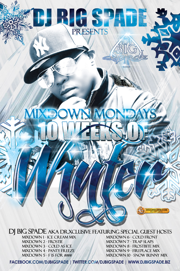 DJ Big Spade 10 Weeks of Winter Mixtape Flyer Design