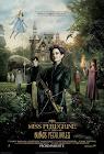 Ver Miss Peregrine y los Niños Peculiares Online